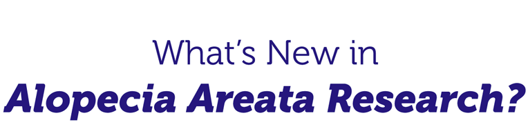 What's new in Alopecia Areata Research?